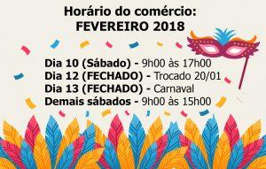 Horário de funcionamento do comércio: FEVEREIRO 2018